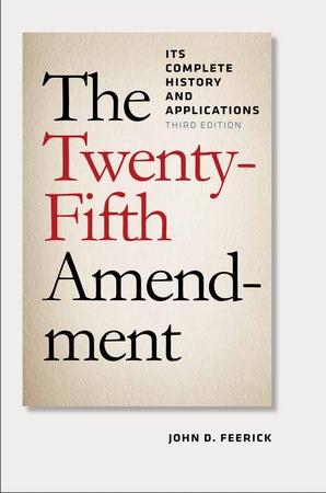 The Twenty-Fifth Amendment